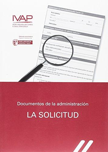 Documentos de la Administración. La solicitud.