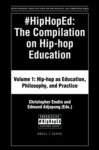 #hiphoped: The Compilation on Hip-Hop Education: Volume 1: Hip-Hop as Education, Philosophy, and Practice (Revolutionizing Urban Education: Hip-hop, Pedagogy, and Communities)