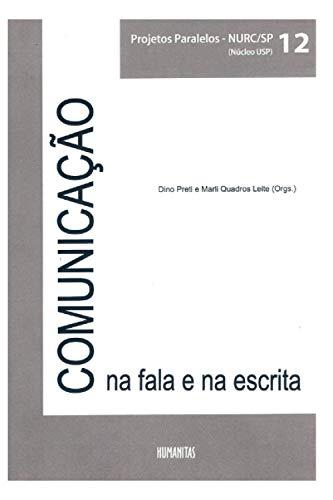 COMUNICAÇÃO NA FALA E NA ESCRITA: PROJETOS PARALELOS – NURC/SP (Núcleo USP) Volume 12