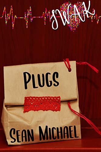 SWAK: Plugs (Sealed With a Kink Book 1)