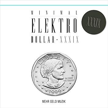 MINIMAL ELEKTRO-DOLLAR 39