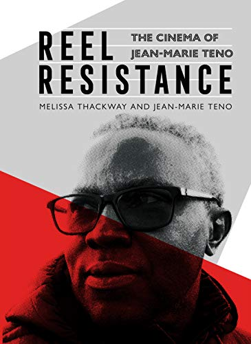 Reel Resistance - The Cinema of Jean-Marie Teno (English Edition)