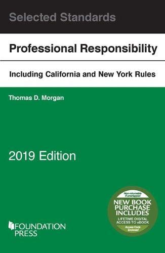 Model Rules on Professional Conduct and Other Selected Standards, 2019 Edition (Selected Statutes)