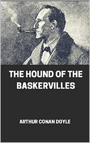 The Hound of the Baskervilles illustrated (English Edition)