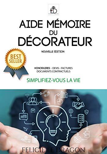 Aide-mémoire du décorateur: Nouvelle édition 2021 (Les pros de la déco)
