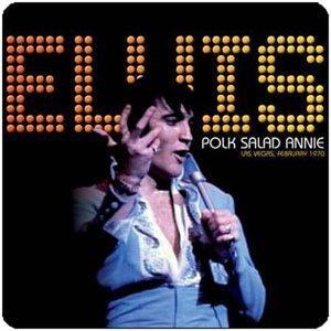 Polk Salad Annie by Elvis Presley