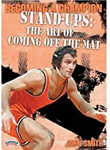 Championship Productions Becoming A Champion Stand-Ups: The Art Of Coming Off The Mat DVD