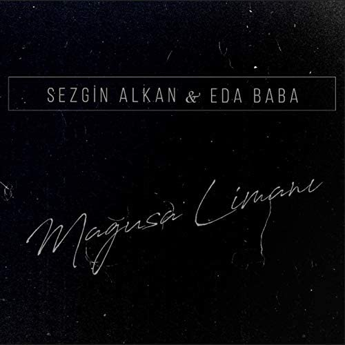 Sezgin Alkan & Eda Baba