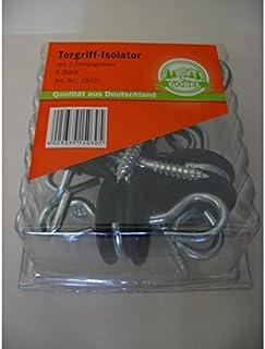 10x Torgriff-Isolator mit 2 Einhängösen Torisolator Torgriffe