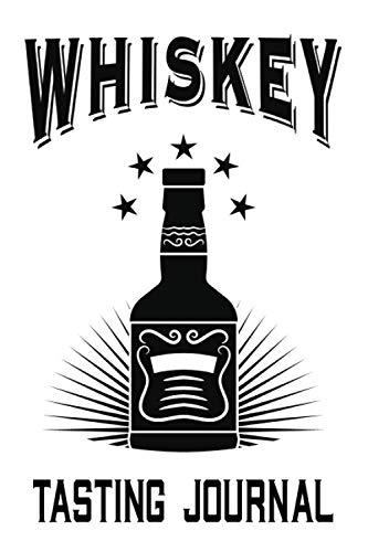Whiskey Tasting Journal: Bourbon Tasting Log Book, Scotch Journal, Tasting Notes, Black Logo Cover