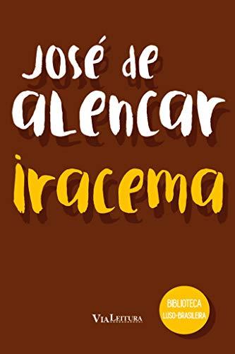 Iracema: Coleção Biblioteca Luso-Brasileira