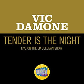 Tender Is The Night (Live On The Ed Sullivan Show, December 10, 1961)