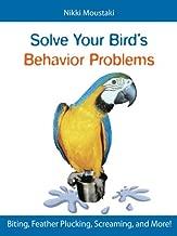 Solve Your Bird's Behavior Problems