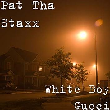 White Boy Gucci