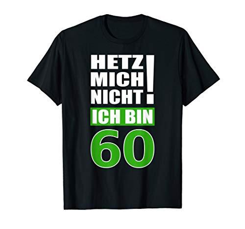 60 Geburtstag Spruch T Shirt Lustiges Fun Sprüche 60er