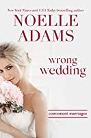 Wrong Wedding (Convenient Marriages Book 4)