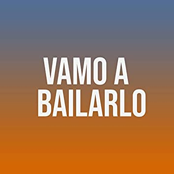 Vamo a Bailarlo