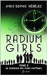 Radium Girls, tome 2 : Le scandale des filles-fantômes par Nédélec