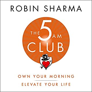 The 5AM Club     Own Your Morning. Elevate Your Life.              Autor:                                                                                                                                 Robin Sharma                               Sprecher:                                                                                                                                 Adam Verner                      Spieldauer: 11 Std. und 4 Min.     35 Bewertungen     Gesamt 4,3