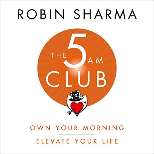 The 5AM Club     Own Your Morning. Elevate Your Life.              By:                                                                                                                                 Robin Sharma                               Narrated by:                                                                                                                                 Adam Verner                      Length: 11 hrs and 4 mins     175 ratings     Overall 4.0
