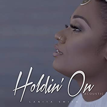 Holdin' On (Acoustic)