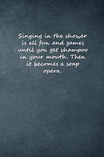 Singing in the shower is all fun and games until you get...