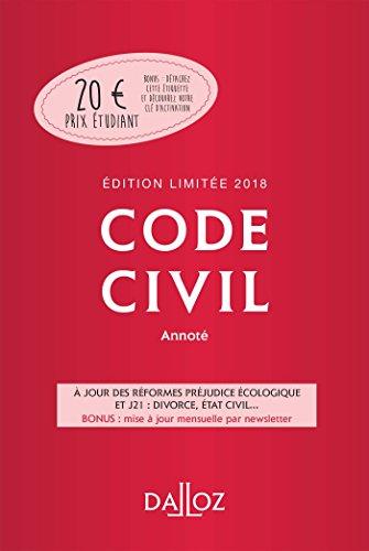 Code civil 2018 annoté. Édition limitée