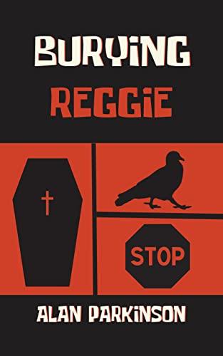 Burying Reggie (English Edition)