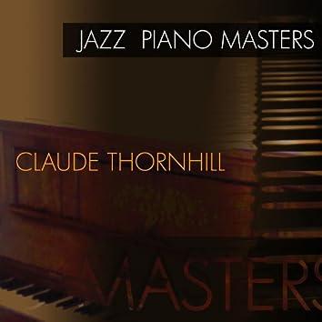 Jazz Piano Masters - Claude Thornhill