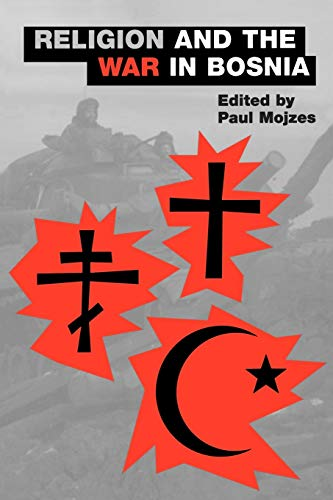 Religion and the War in Bosnia (Aar the Religions) (Aar the Religions, No. 3, Band 3)