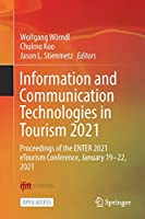 Information and Communication Technologies in Tourism 2021: Proceedings of the Enter 2021 Etourism Conference, January 19–22, 2021