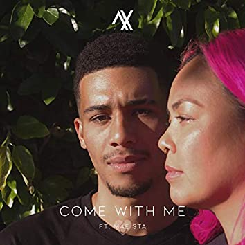 Come With Me (feat. Mae Sta)