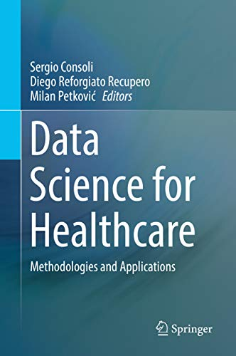 Data Science for Healthcare: Methodologies and Applications
