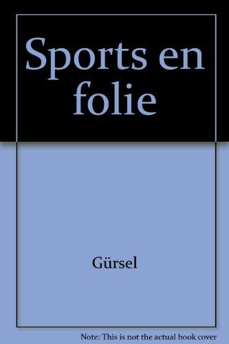 Sports en folie