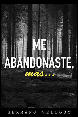 Me abandonaste, mas... (Portuguese Edition)