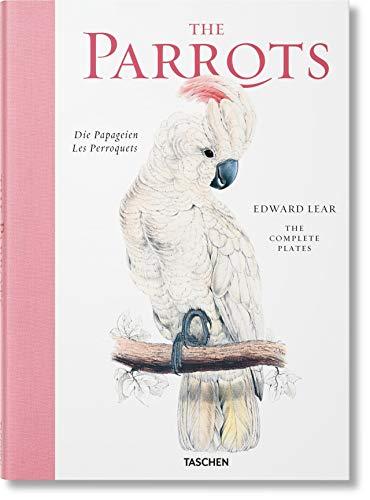 Edward Lear. The parrots. Ediz. inglese, francese e tedesca: JU