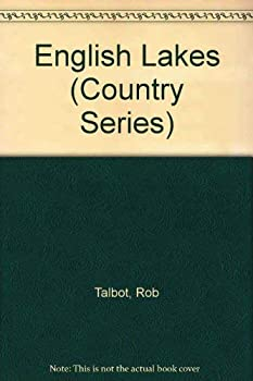 English Lakes (Country Series) 0753802597 Book Cover