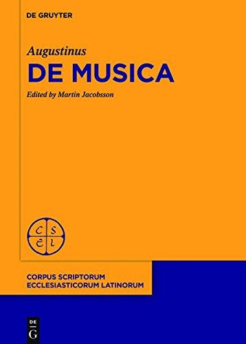 De Musica (Corpus Scriptorum Ecclesiasticorum Latinorum) (Latin Edition)