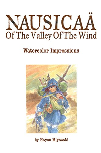 Nausicaa of the Valley of the Wind: Watercolor Impressions: Volume 1