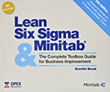 Lean Six Sigma and Minitab (6th Edition): The Complete Toolbox Guide for Business Improvement