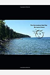 The Horrendous Bad Day Paperback