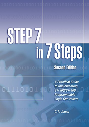 STEP 7 in 7 Steps: A Practical Guide to Implementing...