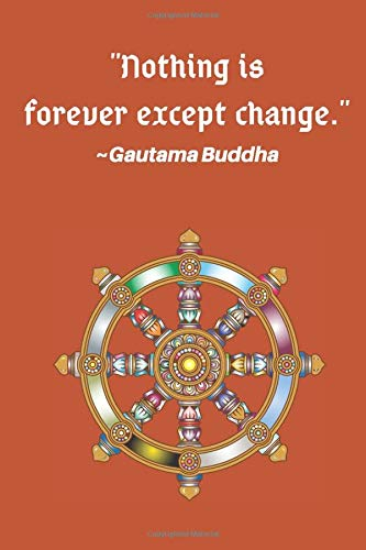 College Ruled Notebook With Inspirational Buddhism Quotes On Each Page   108 Page Lined Composition Book   Best Gift For Buddhist, Yogi or Mediation ...   Dharmachakra Or Chakra Wheel Art Cover