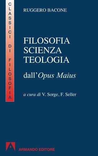 Filosofia, scienza e teologia. Per i Licei e gli Ist. magistrali