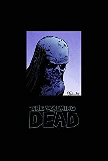 The Walking Dead Omnibus Volume 5 (Walking Dead Omnibus Hc)