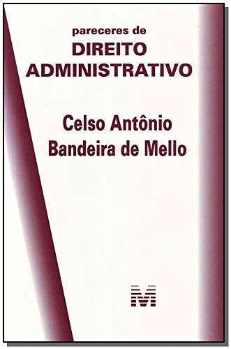 Pareceres de direito administrativo - 1 ed./2015