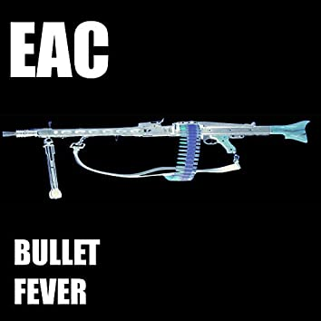 Bullet Fever