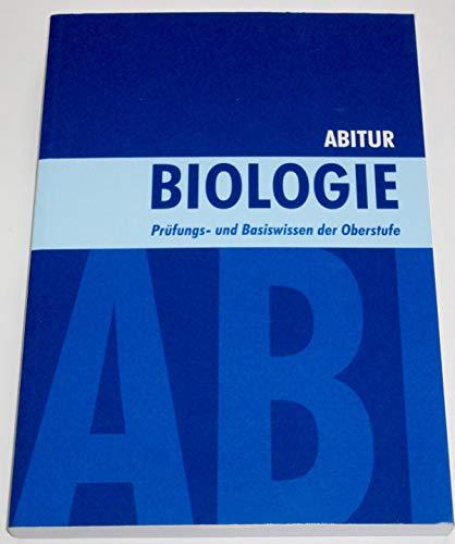 Schülerhilfe! - Abitur - Biologie - Prüfungs- und Basiswissen der Oberstufe