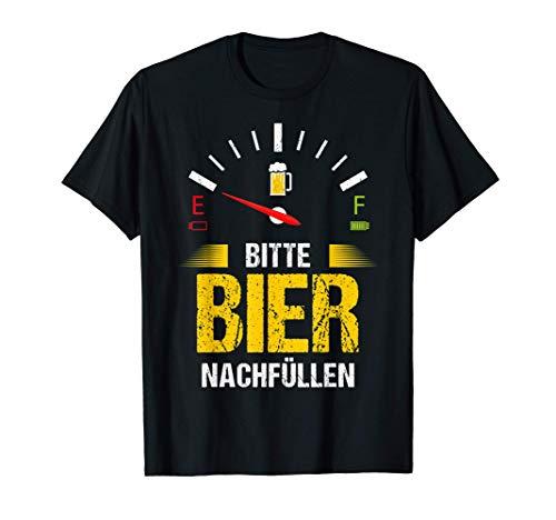 Bier nachfüllen Lustiges Alkohol Wein Schnaps saufen Party T-Shirt