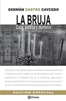 La bruja (Fuera de colección) (Spanish Edition) par [Germán Castro Caycedo]
